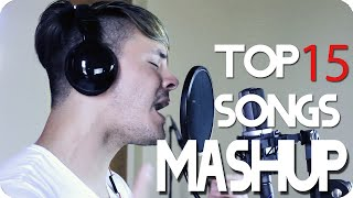 Treat You Better - Shawn Mendes (TOP 15 SONGS MASHUP COVER)