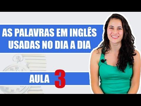 watch Palavras Em Inglês Usadas No Dia a dia (Aula 3)