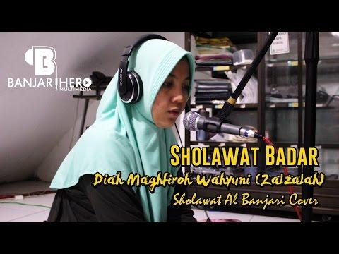 Sholawat Badar (Banjari Cover) - Diah Maghfiroh Zalzalah