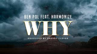 Ben Pol Feat  Harmonize - Why (Official Audio)