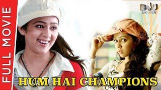 Hum Hai Champions | Full Hindi Movie | Charmi | B4U Movies | Full HD 1080p