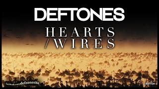 Deftones - Hearts/Wires (Unofficial Video)