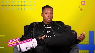 Lecrae: Doubts & Questioning His Faith