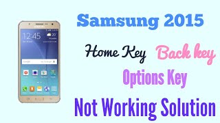 Samsung J7 / J5 / J3 / J2  Home Button return back and function Touch How To fIX -- GSM GUIDE