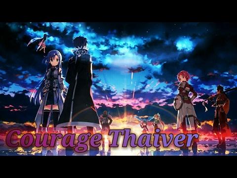 Sword Art Online 2 OP 2 - Courage [Thai ver]