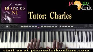 How to play  JOE METTLE- BO NOO NI FT LUIGI MACLEAN on the piano