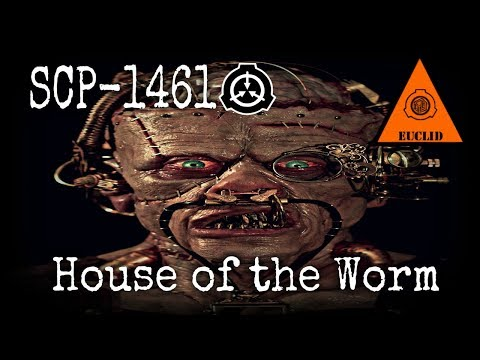 SCP-1461 House of the Worm | Object Class: Euclid | Church of the Broken God SCP / Building scp