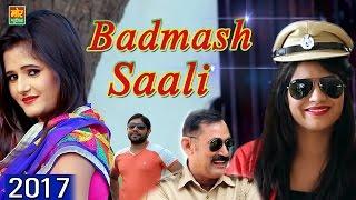 Badmash Saali || Sonika Singh & S H O Amar Kataria || Mor Haryanvi D J Song 2017