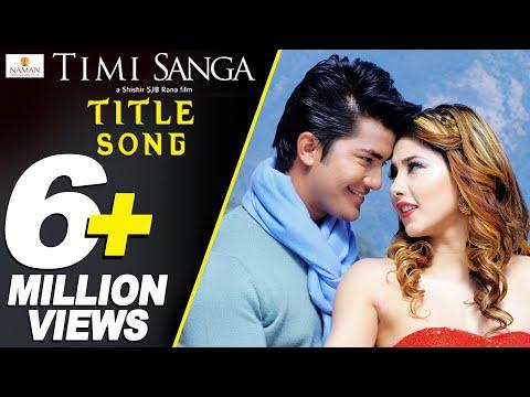 Xxx Mp4 TIMI SANGA Title Song New Nepali Movie 2018 Ft Samragyee RL Shah Aakash Shrestha Najir Husen 3gp Sex
