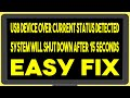 USB Device Over Current Status Detected | How To Troubleshoot Fix Repair The Easy Way