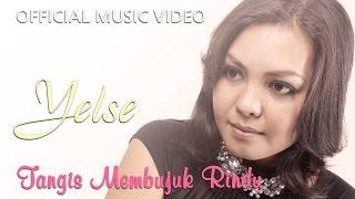 Yelse - Tangis Membujuk Rindu [Official Music Video HD]