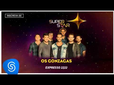 Xxx Mp4 Os Gonzagas Expresso 2222 SuperStar 2015 Áudio Oficial 3gp Sex