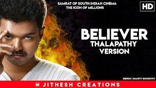 Believer ft Thalapathy Vijay Samrat of south indian cinema   Icon of Millions   1080p HD