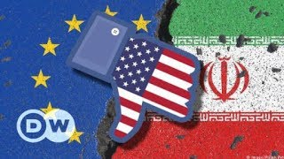 US Iran sanctions: Will Brussels and Tehran get around them? | DW English