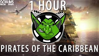 Pirates Of The Caribbean (Goblins from Mars Trap Remix) 【1 HOUR】