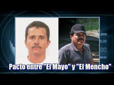 """Pacto entre """"El Mayo"""" Zambada y """"El Mencho"""""""