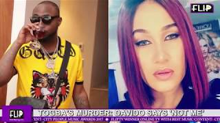TAGBO'S MURDER: DAVIDO SAYS 'NOT ME' (Nigerian Entertainment)