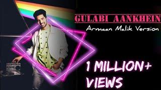 GULABI AANKHE!N (2.O) |ARMAAN MALIK VERSION | NOOR | FULL HD VIDEO From The Aftermovie Live