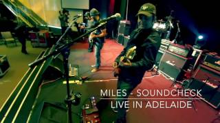 Miles- Soundcheck Live in Adelaide