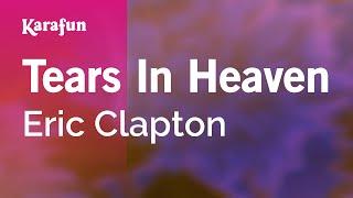 Karaoke Tears In Heaven - Eric Clapton *