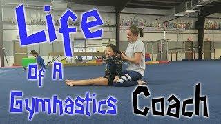 My Life As A Gymnastics Coach| Rachel Marie