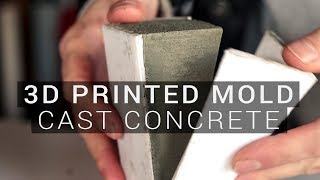 Cast Concrete with 3D PRINTED Molds, NO SILICONE needed