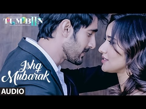 ISHQ MUBARAK Full Audio Song || Tum Bin 2 || Arijit Singh | Neha Sharma, Aditya Seal & Aashim Gulati
