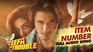 Teefa In Trouble | Item Number | Full Audio Song | Ali Zafar | Aima Baig | Maya Ali | Faisal Qureshi