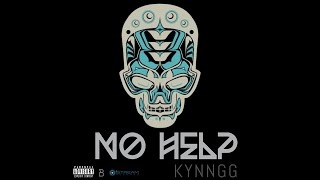 Kyyngg - No Help
