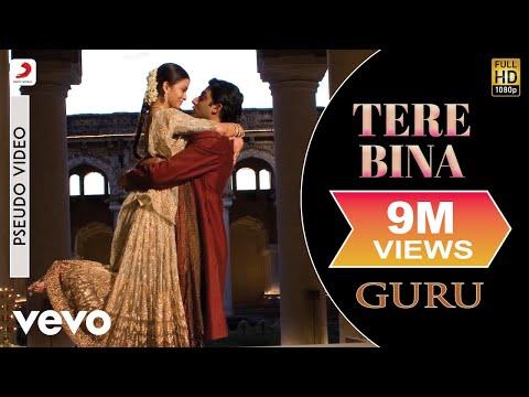 Xxx Mp4 Tere Bina Official Audio Song Guru Chinmayi A R Rahman Gulzar 3gp Sex