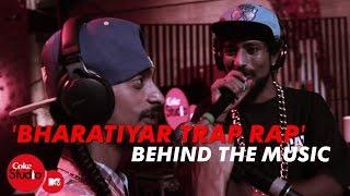 'Bharatiyar Trap Rap' - BTM - Ram Sampath, Tony Sebastian & Rajesh Radhakrishnan - Coke Studio@MTV 4