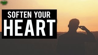 Easy Way To Soften Your Heart
