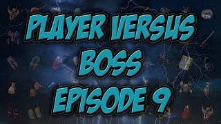 Player Vs  Boss - Episode 9 [Yummy loots]