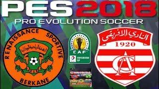 PS4 PES 2018 Gameplay RSB Berkane vs Club Africain [HD]