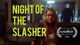 Night of the Slasher | short horror film