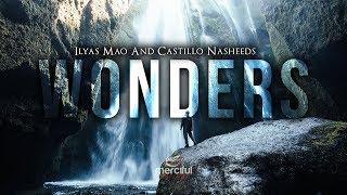 Wonders - Beautiful Nasheed - By Ilyas Mao & Castillo Nasheeds