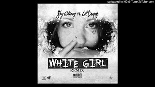 Shy Glizzy Feat. Lil Durk - White Girl (Remix)