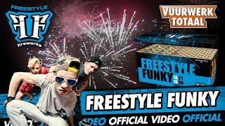 Freestyle Funky - Burn It vuurwerk - Vuurwerktotaal [OFFICIAL VIDEO]