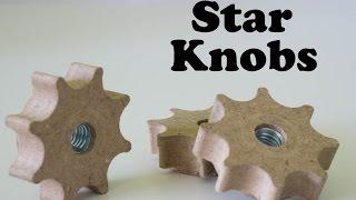 Making a Star Knob