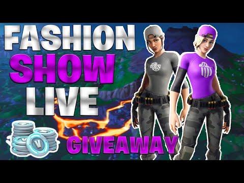 Fashion show Fortnite Live GIVEAWAY 2 wins 1000 Vbucks Real Not fake