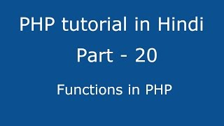 PHP tutorial in Hindi part - 20 - what is Functions in PHP