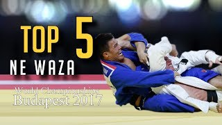 TOP 5 NE WAZA | World Championships Budapest 2017 | JudoHeroes