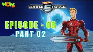 Hot Wheels Battle Force 5 - My Man, Zug - Episode 8-P2 - in Hindi