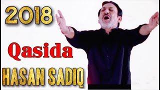 Hassan Sadiq Qasida 2018
