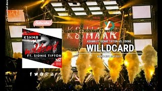 KSHMR ft. Sidnie Tipton - Wildcard (KSHMR UMF Edit 2017)