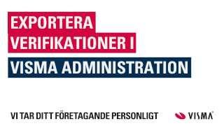 Exportera verifikationer via SIE-fil i Visma Administration/Förening