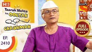 Taarak Mehta Ka Ooltah Chashmah - Ep 2410 - Full Episode - 23rd February, 2018