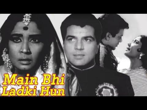 Xxx Mp4 Main Bhi Ladki Hun Full Movie Meena Kumari Old Hindi Movie Dharmendra Old Classic Hindi Movie 3gp Sex
