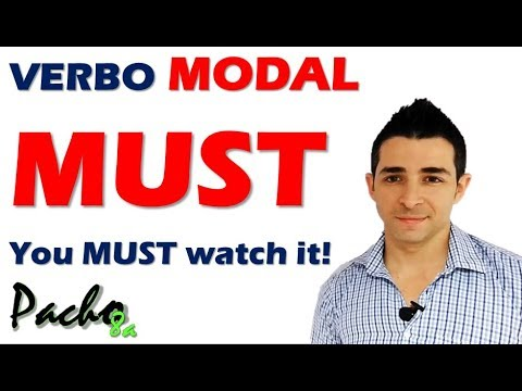 Aprende fácilmente a usar el verbo modal MUST en inglés - YOU MUST WATCH IT!