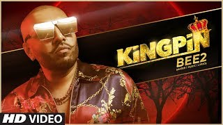 New Punjabi Song 2019 | Kingpin: Bee 2 | Latest Punjabi Song 2019